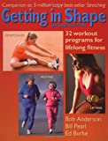 Getting in Shape, Bob Anderson and Bill Pearl, 0936070307