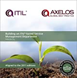 img - for Building an ITIL-Based Service Management Department by Malcolm Fry (2015-10-19) book / textbook / text book