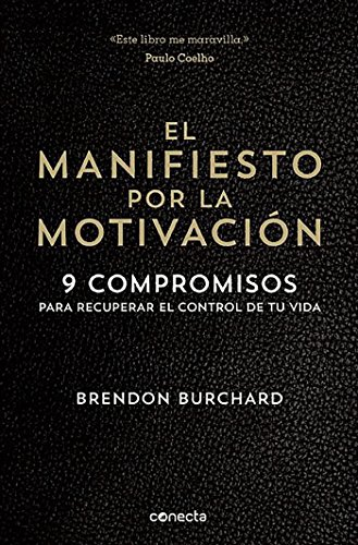 El manifiesto por la motivacin /  The Motivation Manifesto (Spanish Edition)