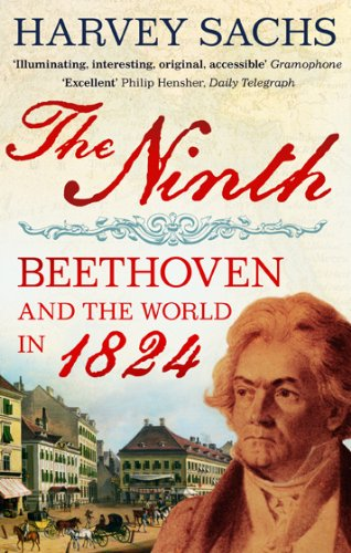 The Ninth: Beethoven and the World in 1824 por Harvey Sachs