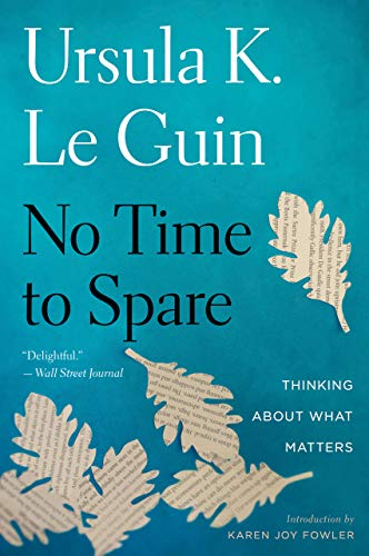 No Time to Spare: Thinking About What -