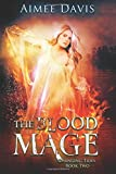 The Blood Mage (Changing Tides) (Volume 2)