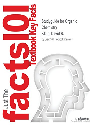Studyguide for Organic Chemistry by Klein, David R., ISBN 9781118647950