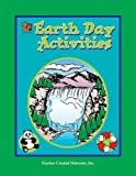 Earth Day Activities, Teacher Created Materials Staff and Pamela Friedman, 155734793X