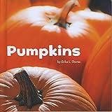 img - for Pumpkins (Little Pebble: Celebrate Autumn) book / textbook / text book