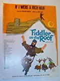 If I Were A Rich Man - Sheet Music: From Fiddler on the Roof