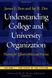 Understanding College and University Organization, James L. Bess and Jay R. Dee, 1579221319