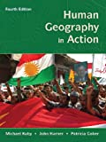 Human Geography in Action, Fourth Edition