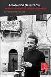 Amore non ne avremo prova: Poesie e immagini di Peppino Impastato (Italian Edition)