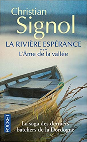 Amazon Fr La Riviere Esperance 3 Christian Signol Livres