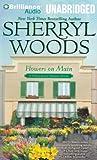 Flowers on Main: Una novela de Chesapeake Shores (Serie Chesapeake Shores)