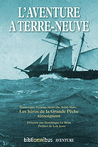 L'aventure à Terre-Neuve (BIBLIOMNIBUS) (French Edition)
