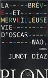La brève et merveilleuse vie d'Oscar Wao par Diaz