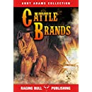 Cattle Brands (Annotated) (Andy Adams Collection Book 2)