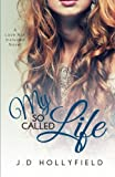 My So Called Life (Love Not Included) (Volume 3)