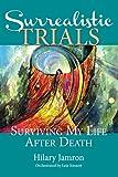 Surrealistic Trials, Hilary Jamron, 1622330145