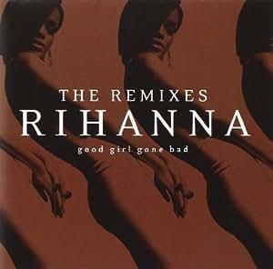 Amazoncom Rihanna Good Girl Bad Girl Rihanna Thomas