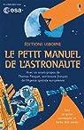 Le petit manuel de l'astronaute par Stowell