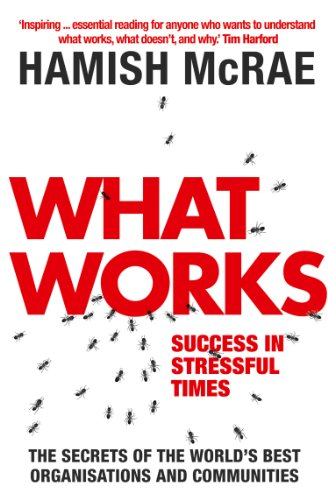 What Works: Success in Stressful Times cover