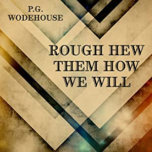 Rough-Hew Them How We Will Audiobook