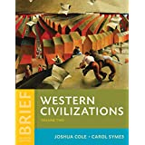 Western Civilizations: Their History & Their Culture (Volume 2)