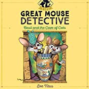 Basil and the Cave of Cats: The Great Mouse Detective, Book 2 | Eve Titus