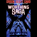 The Worthing Saga Audiobook by Orson Scott Card Narrated by Scott Brick