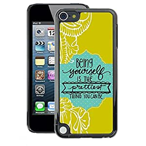 A-type Arte & diseño plástico duro Fundas Cover Cubre Hard Case Cover para Apple iPod Touch 5 (Quote Text Green Baby Blue)