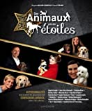 """Afficher """"Des animaux près des étoiles / 40 célébrités et leur animal de compagnie préféré !"""""""