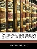 Dante and Beatrice, Lewis Freeman Mott, 114176704X