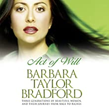 Act of Will Audiobook by Barbara Taylor Bradford Narrated by Maggie Mash