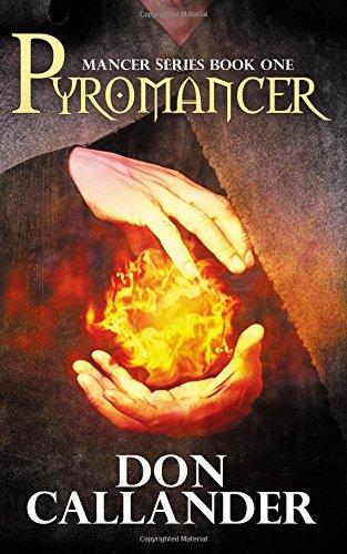 Pyromancer (Mancer Series) (Volume 1)