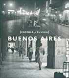 img - for Buenos Aires. Coppola y Zuviria (Spanish/English Edition) (Spanish Edition) by Horacio Coppola (2012-11-26) book / textbook / text book
