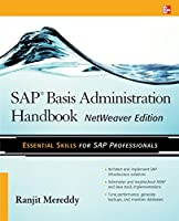 SAP Basis Administration Handbook, NetWeaver Edition Front Cover