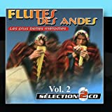 Flute Of The Andes Vol. 2: The Most Beautiful Songs
