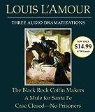 The Black Rock Coffin Makers/A Mule for Santa Fe/Case Closed - No Prisoners