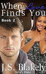 When Love Finds You, Book 2: BWWM Romance (Love Me - Jada and Reid)