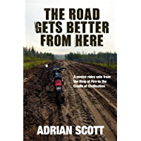 The Road Gets Better From Here