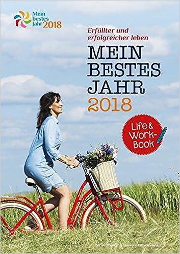 Mein bestes Jahr 2018: Life&Work-Book inkl. eBook: Amazon.de: Nicole ...