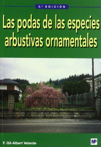 Descargar Libro Las Podas De Las Especies Arbustivas Ornamentales Fernando Gil-albert