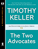 The Two Advocates (Encounters with Jesus Series Book 7)