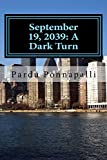 img - for September 19,2039: A Dark Turn book / textbook / text book