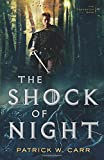 The Shock of Night (The Darkwater Saga) by  Patrick W. Carr in stock, buy online here