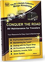 Conquer the Road: RV Maintenance for Travelers: All the Basics are Covered