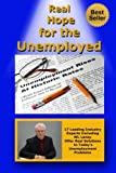 Real Hope for the Unemployed, W. L. Laney, 1499614284