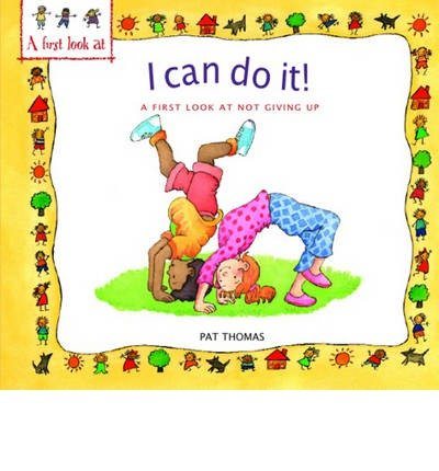 Not Giving Up: I Can Do it (First Look at...) (Paperback) - Common ebook