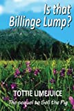 Is That Billinge Lump?, Tottie Limejuice, 1492219975