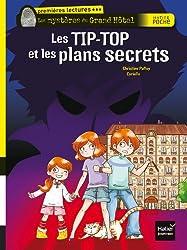 Les TIP-TOP et les plans secrets