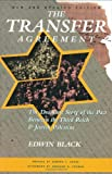 The Transfer Agreement: The Dramatic Story of the Secret Pact Between the Third Reich and Jewish Palestine