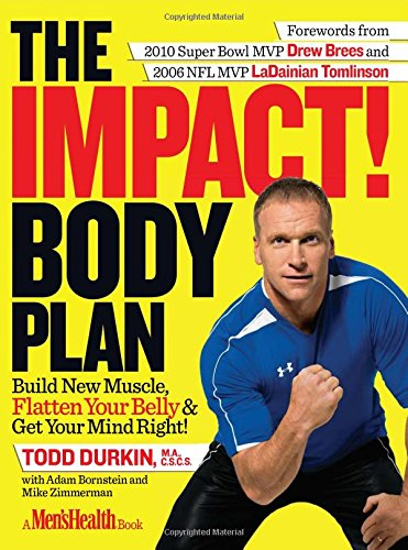 The IMPACT! Body Plan: Build New Muscle, Flatten Your Belly & Get Your Mind Right!